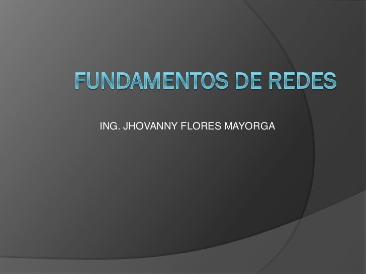 ING. JHOVANNY FLORES MAYORGA