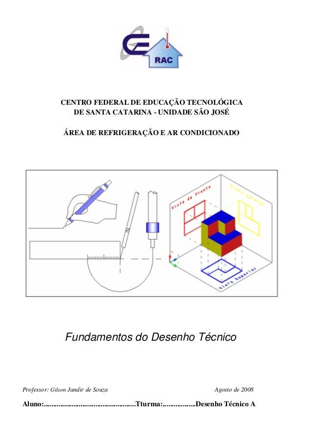 CENTRO FEDERAL DE EDUCAÇÃO TECNOLÓGICA                   DE SANTA CATARINA - UNIDADE SÃO JOSÉ                 ÁREA DE REFR...