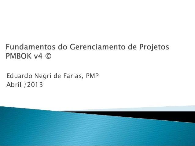 Fundamentos do gerenciamentode projetos pmbok v4