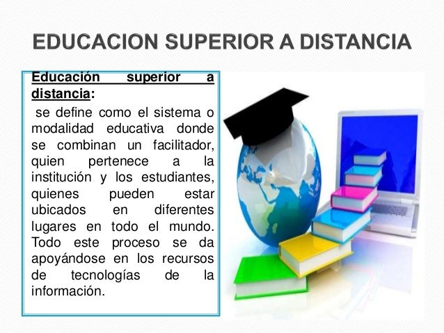 educacion superior distancia: