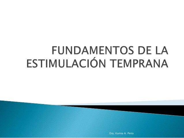Dra. Karina A. Pinto