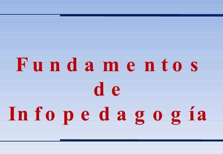 Fundamentos de Infopedagogía