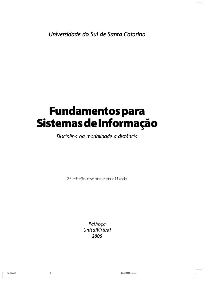 Universidade do Sul de Santa Catarina   Fundamentos paraSistemas de Informação    Disciplina na modalidade a distância    ...