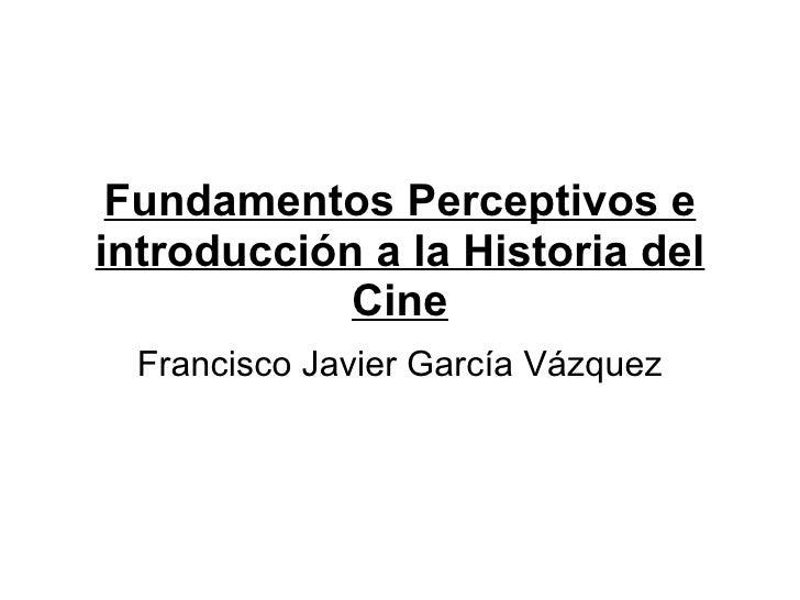 Fundamentos Perceptivos En El Cine
