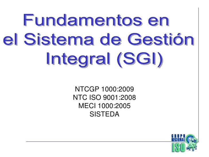 NTCGP 1000:2009 NTC ISO 9001:2008  MECI 1000:2005     SISTEDA
