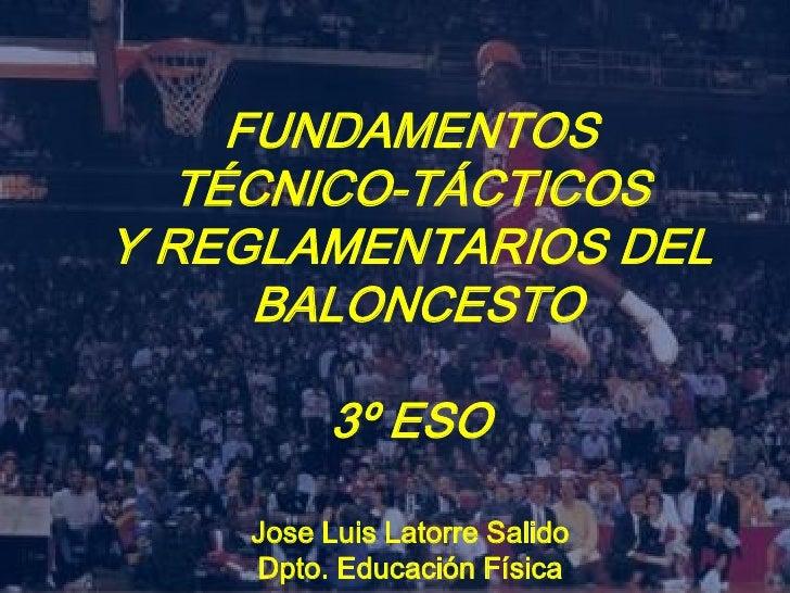 Fundamentos TéCnico TáCticos Y Reglamentarios Del Baloncesto 3º Eso