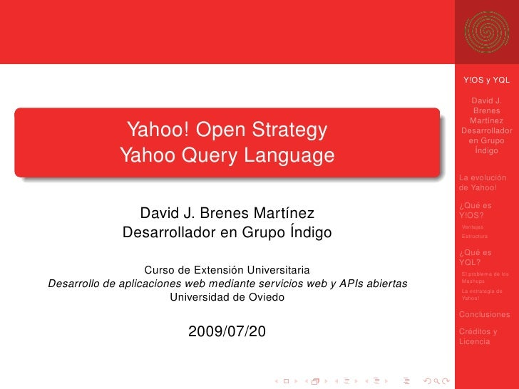 Y!OS y YQL                                                                            David J.                            ...