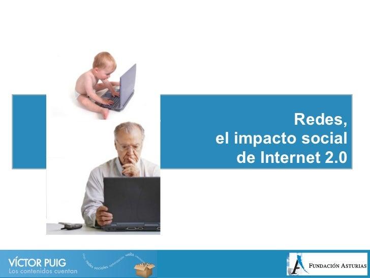 Redes,el impacto social    de Internet 2.0