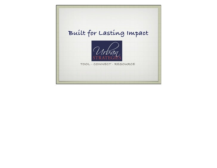 Built for Lasting Impact       TOOL - CONNECT - RESOURCE