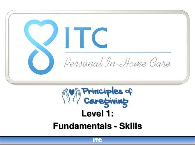 Level 1:Fundamentals - Skills         ITC