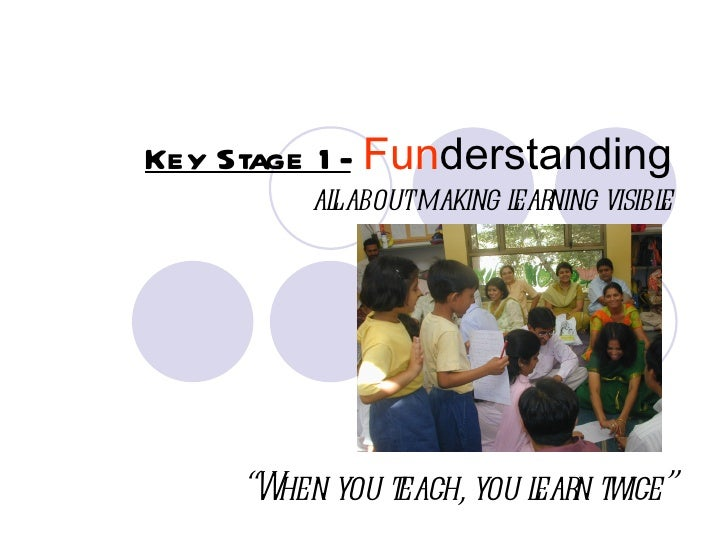 """Key Stage 1 - Funderstanding         al aboutmaking l ning visibl          l             ear         e     """"W you t       ..."""