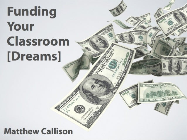 Grants and Ideas for Funding Your K-12 Classroom