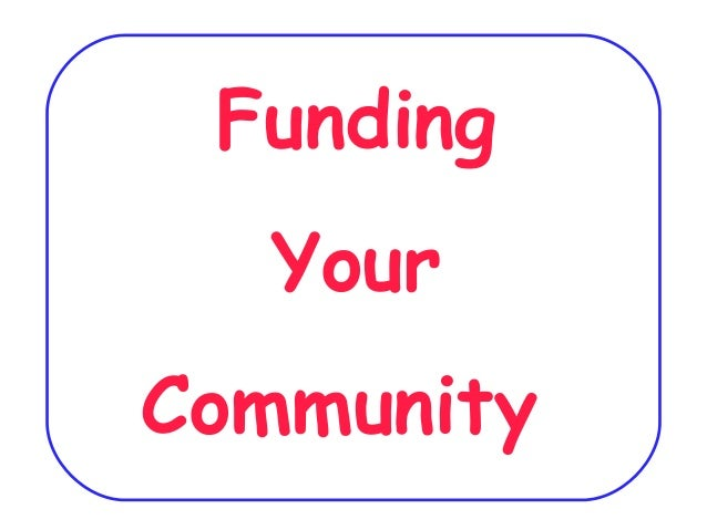Funding Your Community