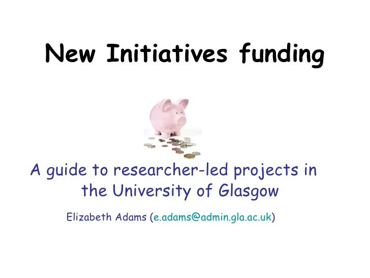 Funding for researcher led initiatives