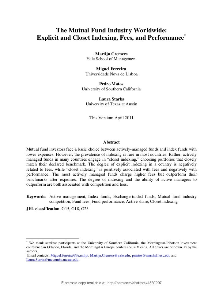 The Mutual Fund Industry Worldwide:       Explicit and Closet Indexing, Fees, and Performance*                            ...