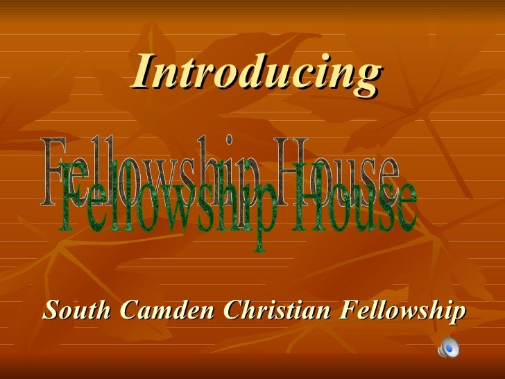 Introducing South Camden Christian Fellowship Fellowship House