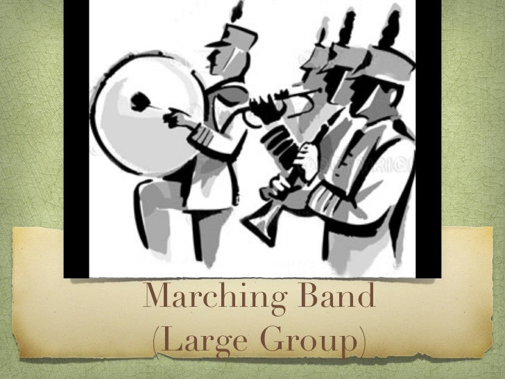 Marching Band (Large Group)