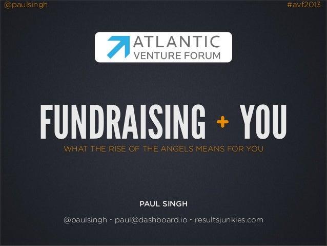 Fundraising For Startups - Atlantic Venture Forum - June 2013