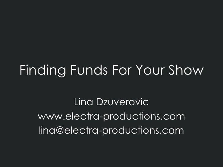 [PDS] Funding your Show - Lina Dzuverovic