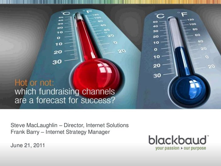 Hot or Not: Which Fundraising Channels Are a Forecast for Success?