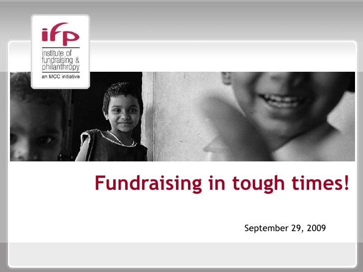 Fundraising in tough times!