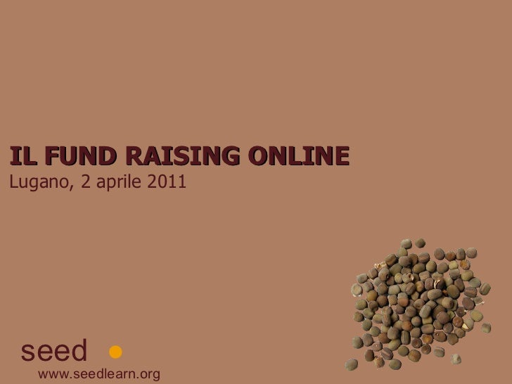 Fund raising online - seed*
