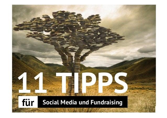 11 TIPPS  für Social Media und Fundraising