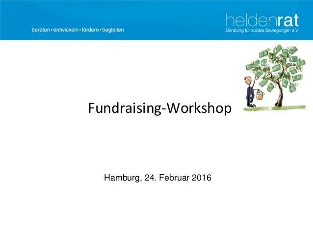 Fundraising-Workshop Hamburg, 24. Februar 2016