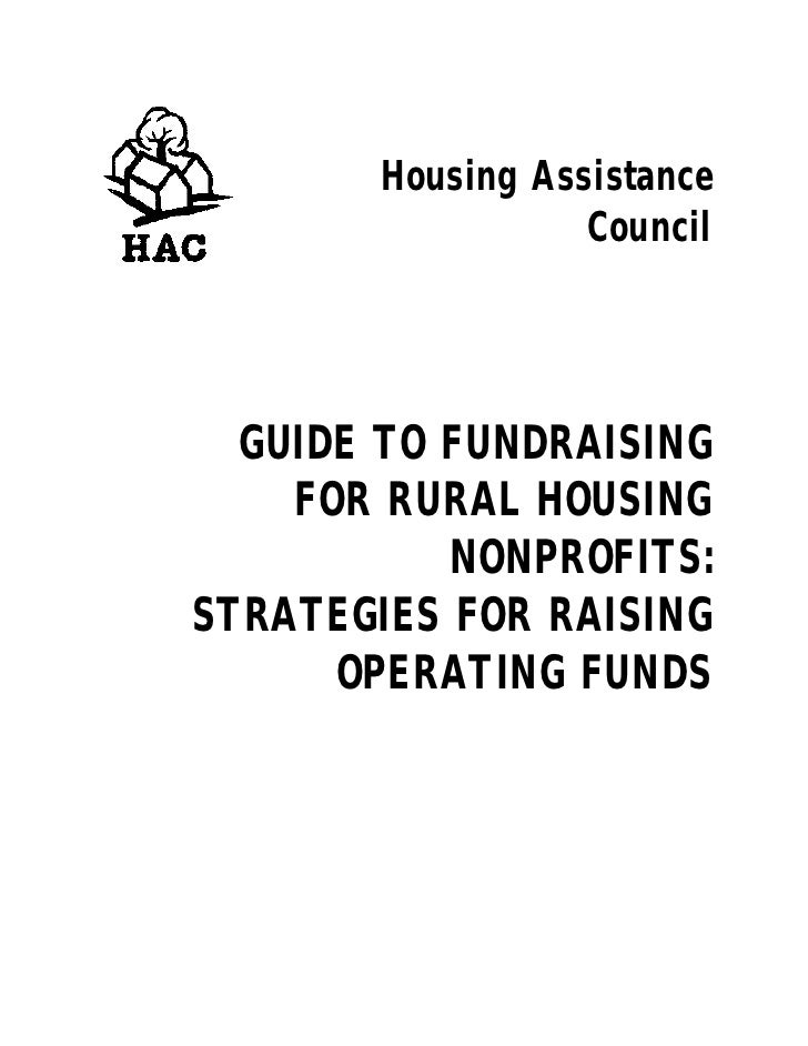 Housing Assistance                   Council       GUIDE TO FUNDRAISING     FOR RURAL HOUSING            NONPROFITS: STRAT...