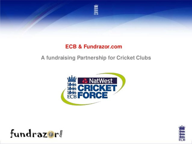 ECB & Fundrazor.com A fundraising Partnership for Cricket Clubs