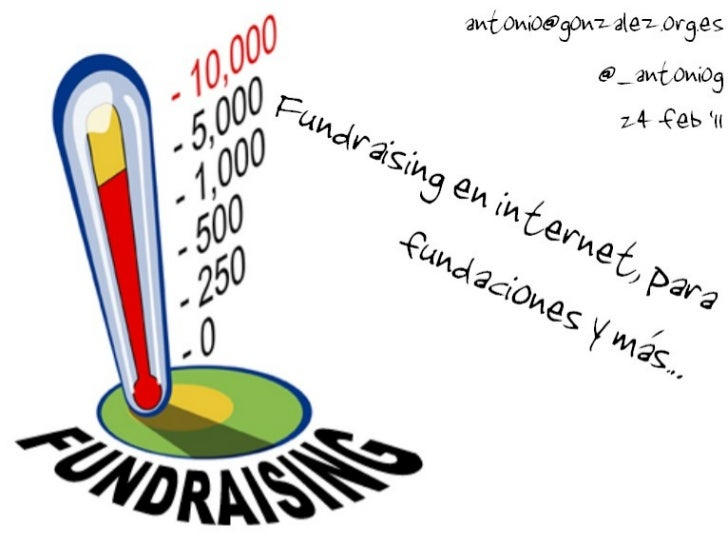 Fundraising por internet: web, e-mail marketing, facebook, twitter, youtube