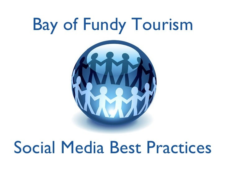 Social Media Best Practices Bay of Fundy Tourism