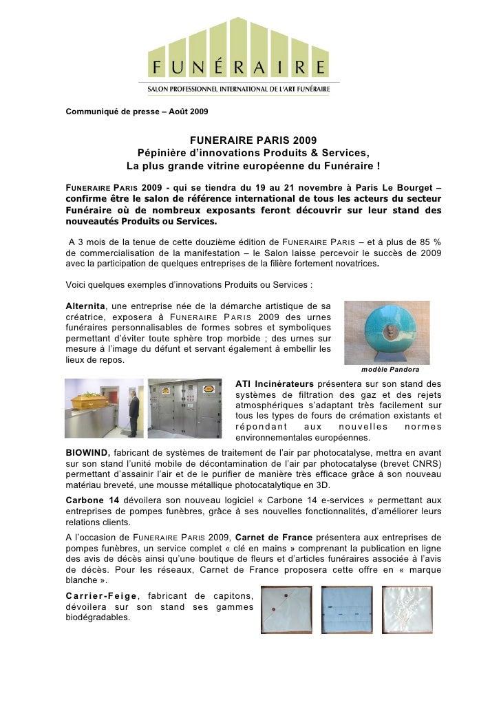 Communiqué de presse – Août 2009                               FUNERAIRE PARIS 2009                   Pépinière d'innovati...