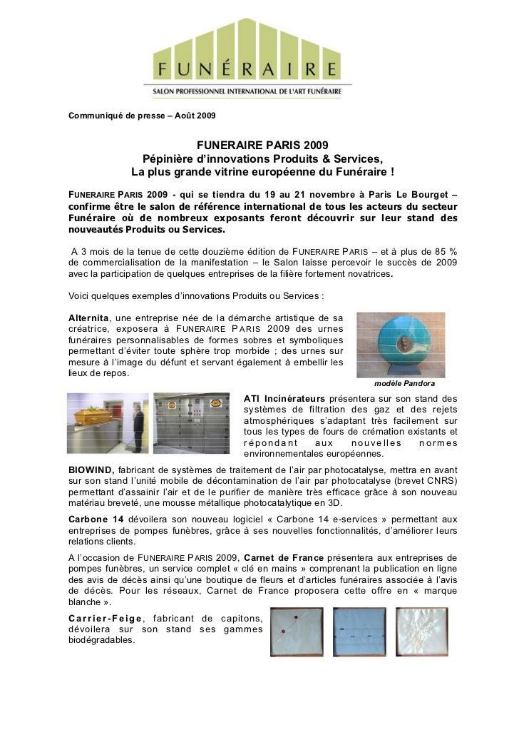 Communiqué de presse – Août 2009                            FUNERAIRE PARIS 2009                  Pépinière d'innovations ...