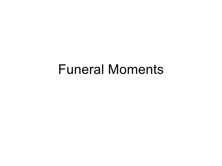 Funeral Moments