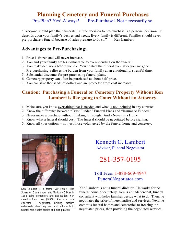 Planning Cemetery and Funeral Purchases          Pre-Plan? Yes! Always!                     Pre-Purchase? Not necessarily ...
