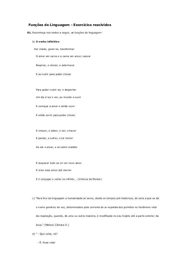 Funções de Linguagem - Exercícios resolvidos01. Reconheça nos textos a seguir, as funções da linguagem:    b) O verbo infi...