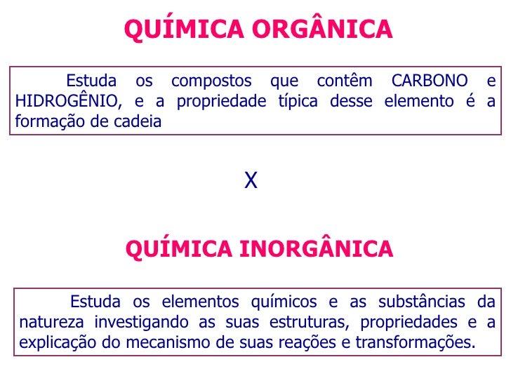 QUÍMICA ORGÂNICA<br />Estuda os compostos que contêm CARBONO e HIDROGÊNIO, e a propriedade típica desse elemento é a form...