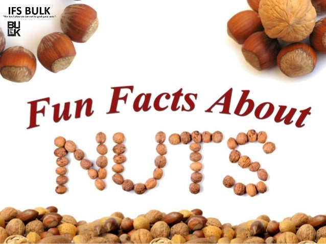 Fun Facts About Nuts