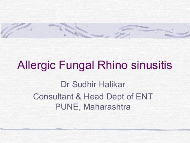 Allergic Fungal Rhinosinusitis