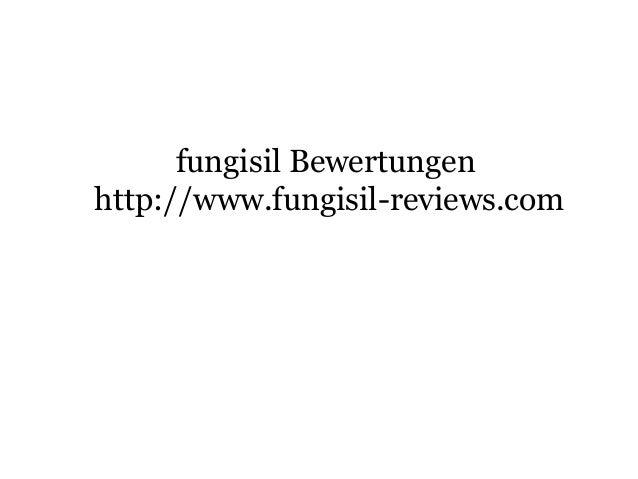 fungisil Bewertungen http://www.fungisil-reviews.com