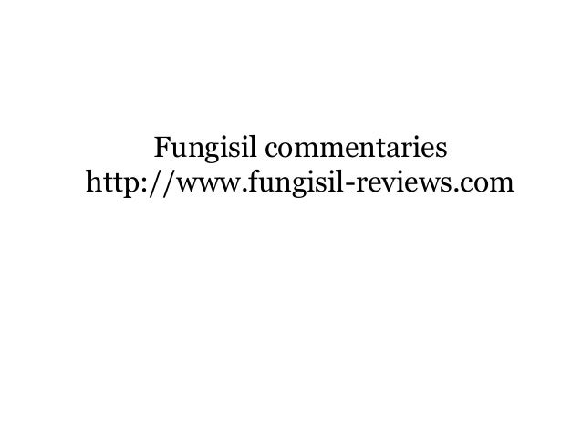 Fungisil commentaries