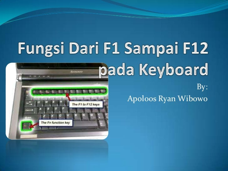 Fungsi dari f1 sampai f12 pada keyboard