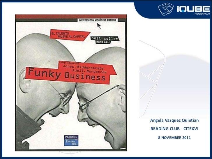 Innovation Reading Club - Funky business nov2011 v1.0