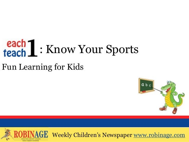 EOTO : Know Your SportsFun Learning for Kids            Weekly Children's Newspaper www.robinage.com            Weekly Chi...
