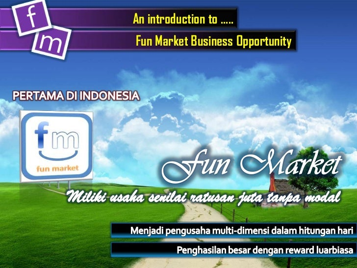 An introduction to .....Fun Market Business Opportunity