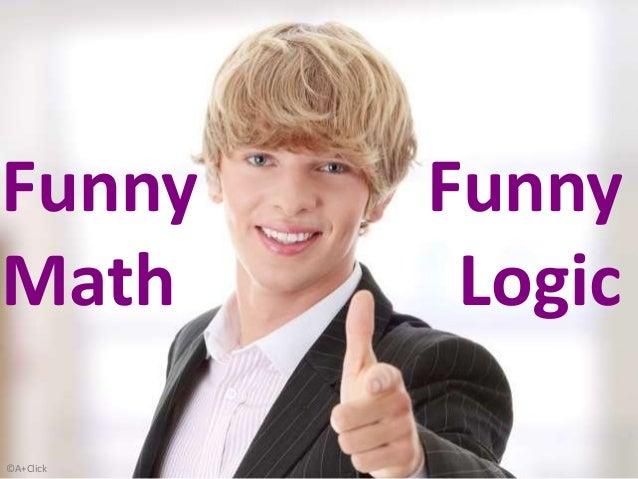 ©A+Click Funny Funny Math Logic