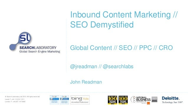 John Readman from Search Laboratory - Demystifying Content Marketing & SEO at Funnel 2013 v1.1