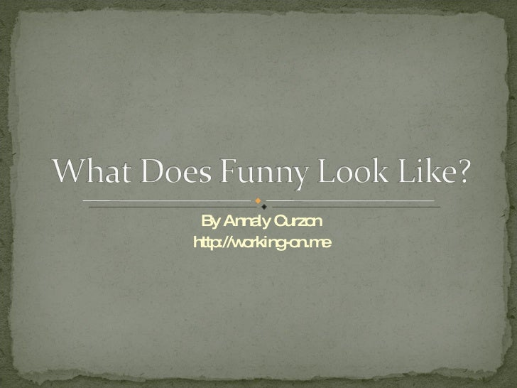 What Does Funny Look Like?