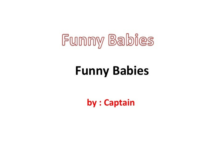 Funny Babies
